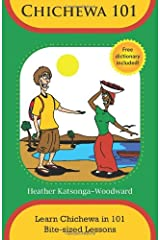 Chichewa 101 - Learn Chichewa in 101 Bite-sized Lessons Paperback