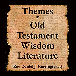 Themes in Old Testament Wisdom Literature