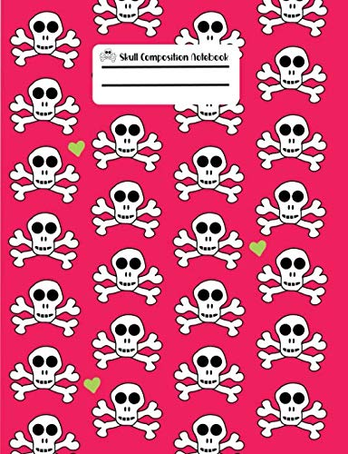 Skull Composition Notebook: Hot Pink With Green Hearts Skull and Crossbones Pattern, Wide Ruled Notebook, 100 Pages, 7.44x9.69 -