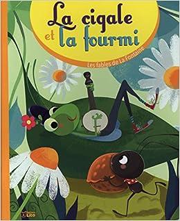 Amazon Fr Les Fables De La Fontaine La Cigale Et La