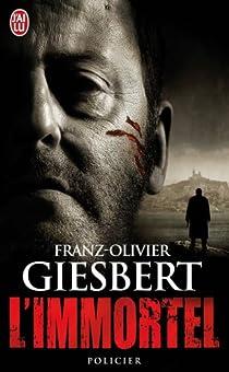 L'Immortel par Giesbert