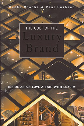 The Cult of the Luxury Brand:  Inside Asia's Love Affair With - Shop Brands Luxury