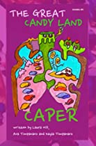 The Great Candy Land Caper (the Great Story World Mix-up Book 5)