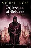 Belladonna at Belstone (Knights Templar)
