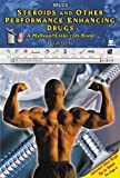 Steroids and Other Performance-Enhancing Drugs by David Aretha (2005-02-01)