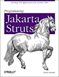 Programming Jakarta Struts, Chuck Cavaness, 0596003285