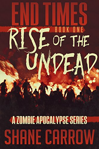 Book: End Times - Rise of the Undead by Shane Carrow
