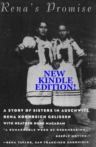 <strong>Kindle Nation Daily Memoir Alert! Authors Rena Kornreich Gelissen and Heather Dune Macadam's Bestseller <em>RENA'S PROMISE: TWO SISTERS IN AUSCHWITZ</em>. Readers Are Mesmerized by This Fantastic Story of Human Perseverance And Triumph - Over 170 Rave Reviews - Download and See Why KND Readers Have Made It Number #1 in The Kindle Store!</strong>
