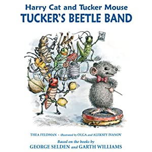 Harry Cat and Tucker Mouse: Tucker's Beetle Band Audiobook
