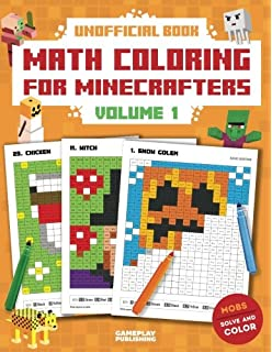 Coloring Book For Minecrafters: Math Coloring Book: Calculate and ...