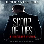 Scoop of Lies | Perry Kincaid