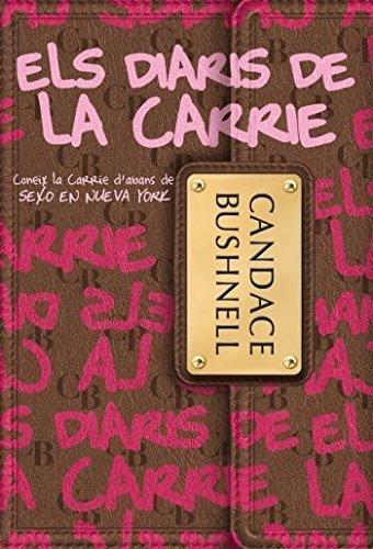 Els diaris de la Carrie (Vostok) por Candace Bushnell,Santaularia Campillo, Mercè