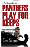 Panthers Play for Keeps: A Pru Marlowe Pet Mystery (Pru Marlowe Pet Mysteries)