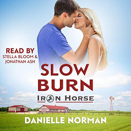 Slow Burn: Iron Horse Series, Book 2