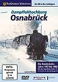 Dampflokhochburg Osnabrück, DVD