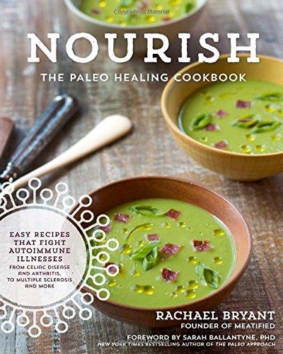 Nourish Cookbook Flavorful Autoimmune Illnesses