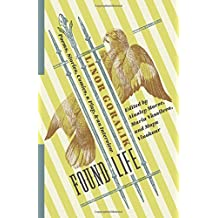 Found Life: Poems, Stories, Comics, a Play, and an Interview