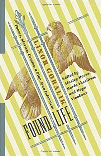 Image result for Linor Goralik, Found Life : Poems, Stories, Comics, a Play, and an Interview,