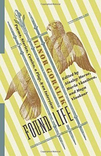 Found Life: Poems, Stories, Comics, a Play, and an Interview (Russian Library) by Columbia University Press