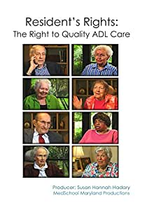 Resident's Rights: The Right to Quality ADL Care