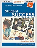 MindTap College Success for Harrington's Student Success in College: Doing What Works!  - 6 months -  3rd Edition [Online Courseware]