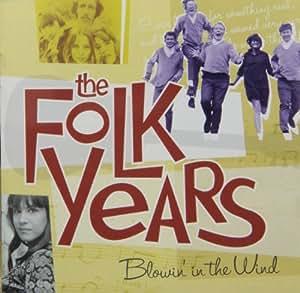 Folk Years: Blowin' In the Wind
