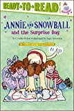 Annie and Snowball and the Surprise Day, Cynthia Rylant, 1416939482