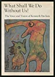What Shall We Do Without Us?, Kenneth Patchen, 0871568187