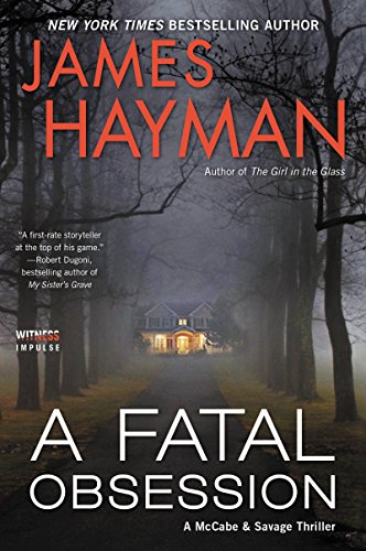 A Fatal Obsession: A Novel (McCabe and Savage Thrillers)