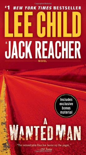 A Wanted Man - Book #17 of the Jack Reacher