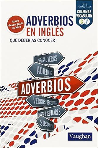 Adverbios en inglés que deberías conocer: Amazon.es: Iryna ...