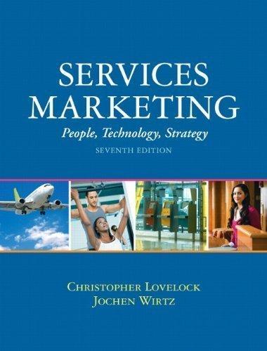 By Christopher H Lovelock, Jochen Wirtz: Services Marketing (7th Edition) Seventh (7th) Edition