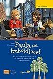Paula im Koboldland: Ein Buch zum Vorlesen und Selberlesen. Illustriert mit den Marionetten der Augsburger Puppenkiste. Elternteil