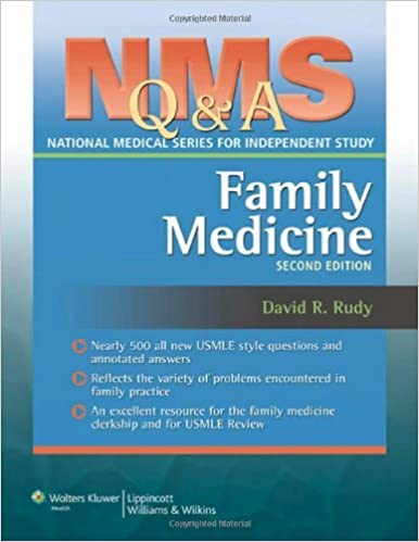NMS Q & A: Family Medicine (National Medical Series Questions and Answers for Independent Study (NMS Q&A)) by Rudy MD MPH David R. (2007-07-30)