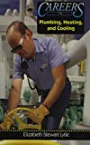 Careers in Plumbing, Heating, and Cooling (Career Resource Library)