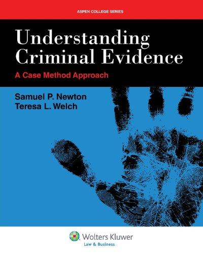 Understanding Criminal Evidence (Aspen College)