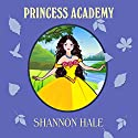 Princess Academy Audiobook by Shannon Hale Narrated by Jacqueline Tong