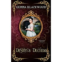 Destiny's Duchess (Enduring Legacy Book 9)