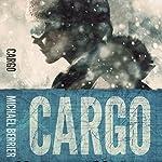 Cargo | Michael Berrier