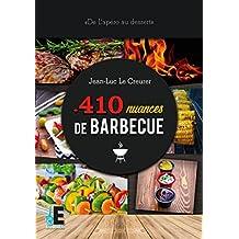 410 nuances de barbecue: De l'apéro au dessert (Samsara Cuisine)