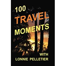 100 Travel Moments