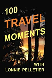 100 Travel Moments