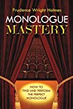 Image of Monologue Mastery: How to Find and Perform the Perfect Monologue