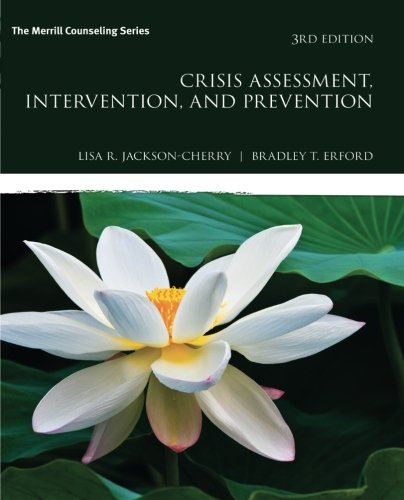 (Crisis Assessment, Intervention, and Prevention (3rd Edition) (Merrill Counseling) )