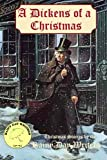 img - for A Dickens of a Christmas book / textbook / text book