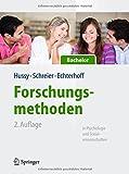 Forschungsmethoden in Psychologie und Sozialwissenschaften für Bachelor (Springer-Lehrbuch)