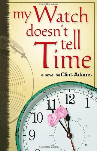 Download My Watch Doesn't Tell Time ebook