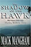 The Shadow of the Hawk, Mack Mangham, 0595254268