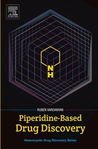 (Piperidine-Based Drug Discovery (Heterocyclic Drug Discovery))