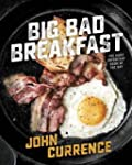 Big Bad Breakfast: The Most Important...